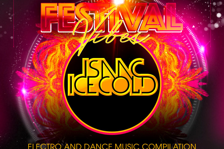 Dj Isaac Icecold Festival Vibes